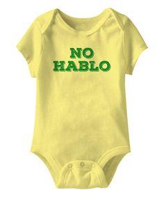 Look what I found on #zulily! Banana 'No Hablo' Bodysuit - Infant #zulilyfinds