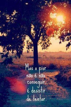 Não desista... :)