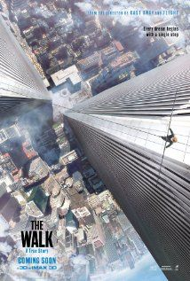 THE WALK (2015): The story of French high-wire artist Philippe Petit's attempt to cross the Twin Towers of the World Trade Center in 1974.