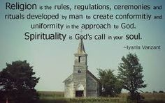 Image result for spirituality vs religion quotes