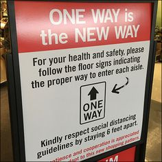 Just in case you needed a detailed explanation, this CoronoVirus One-Way Traffic Entry Sign gives the why's and wherefore's of how to shop this store.