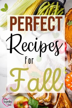 28 Recipes Perfect for Fall: It's almost Fall! It's the beginning of the holiday season. Here are some recipes to get you in the seasonal mood. #findinginspirationinthechaos #fall #autumn #thanksgiving #halloween #fallrecipes #soup #pumpkin #roast #ribs #crockpot #holidays @lanapummill Family Recipes, Family Meals, Kids Meals, Thanksgiving Side Dishes, Thanksgiving Recipes, Amazing Recipes, Great Recipes, Cozy Meals, Healthy Snacks