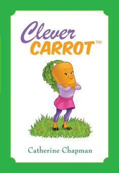 Clever Carrot Now available at www.bestfoodfriends.com
