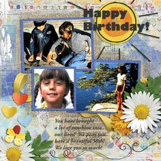My daughter reached a milestone birthday this year--and I thought I'd go back in time a bit and use photos from when she was still at home.  I used Created By Jill's new Blendits 27 found here:  https://www.pickleberrypop.com/shop/product.php?productid=52955&page=1 and elements from I've Got Sunshine in my pocket found here:  https://www.pickleberrypop.com/shop/product.php?productid=52330&page=1 and papers from Life is an Adventure found here…