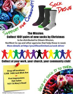 Poster design for Winnipeg group, 'Support Our Community', if you are in the area perhaps you can buy a few socks for this sock drive :)
