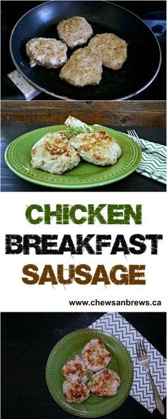 Chicken Breakfast Sausage ~ www.chewsandbrews.ca