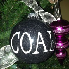 A Lump of coal ornament! Black glitter and white paint pen! :)