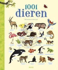 1001 dieren - geillustreerd dierenboek voor kinderen - Deltas