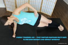 16 minute post partum workout #diastasisrecti safe workout. This is a great workout for new moms and anyone looking for a low impact bodyweight workout. | purelytwins.com