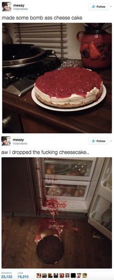 This cheesecake tragedy. | 21 Hilarious Picture Tweets That Prove We All Make Mistakes