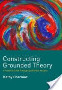 Constructing Grounded Theory (Kathy Charmaz)