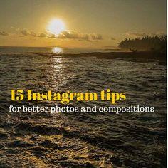 15 Instagram tips for better photos and compositions http://travelphotodiscovery.com/15-instagram-tips-for-better-photos-and-compositions/?utm_content=buffer33d1b&utm_medium=social&utm_source=pinterest.com&utm_campaign=buffer