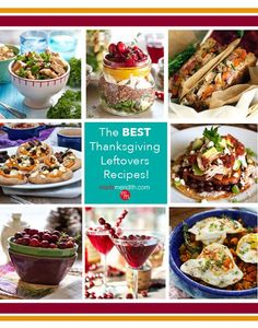 Delicious Thanksgiving Leftovers Recipes!