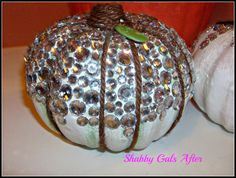 Shabby Gals: Fake Pumpkins with Bling