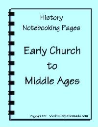 """Free: """"Mystery of History"""" Early Church to Middle Ages History Notebooking Pages....Beautifully done."""