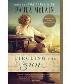Book Circling The Sun by Paula Mclain
