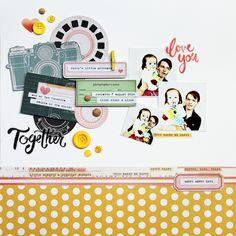 Love You Together by Piradee Talvanna using Cocoa Daisy October 2014 kits (Blue Ridge) www.cocoadaisy.com #scrapbooking #cocoadaisykits #cocoadaisy #scrapbooking #baby #family #travels #kitclub #love