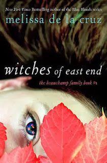 The Witches of East End by Melissa de la Cruz