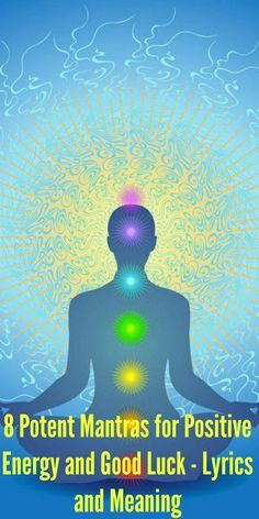 8 Potent Mantras for Positive Energy and Good Luck - Lyrics and Meaning Kali Mantra, Sanskrit Mantra, Mantras For Positive Energy, Chakra Meditation, Mantra Meditation, Hindu Mantras, Love Energy, Meditation Benefits, Mind Body Spirit