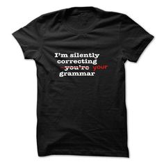 Im Silently Correcting Your Grammar - #linen shirt #best sweatshirt. WANT THIS => https://www.sunfrog.com/Automotive/Im-Silently-Correcting-Your-Grammar-rwrhoipnzh.html?id=60505