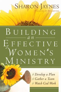 Building An Effective Women's Ministry - Sharon Jaynes - Google Books