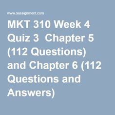 Best Resources for Homework Help: MKT 310 Course. Find MKT 310 Assignment, Discussion Questions, Quiz and Final Exam for USA Students Final Exams, Question And Answer, Homework, Management, Retail, Student, Chapter 3, Marketing, Finals