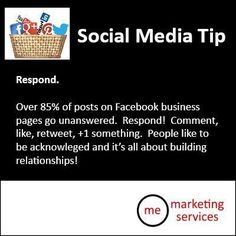 Social Media Tip: Respond!  Don't let your client's commentary go unnoticed!