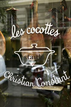 Les Cocottes and Cafe Constant... two of our favorite restaurants in Paris