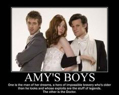 Amy's Boys. One is the man of her dreams, a hero of impossible bravery who's older than he looks and whose exploits are the stuff of legends. The other is the Doctor