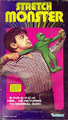 Stretch Monster ( Vintage Toy / Kenner / 70's Toy / Retro Toy / Green Monster ) Oh, and Stretch Armstrong too!  My friend pulled his really really hard so we could see what was on the inside!
