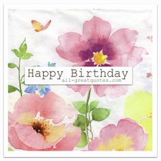 Free Birthday Cards For Facebook | Happy Birthday | all-greatquotes.com #HappyBirthday #BirthdayWishes