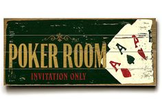 Look at this Personalized Poker Room Wall Art by ArteHouse Game Loft, Woodsy Decor, Three Season Room, Bonus Rooms, Old Signs, Room Wall Decor, New Wall, Sign Quotes, One Kings Lane