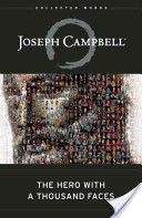 Joseph Campbell –– The Hero with a Thousand Faces