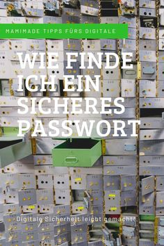 Ein sicheres Passwort finden ist ganz leicht - Eine Anleitung - mamimade Uppercase And Lowercase Letters, Special Characters, Small Letters, Programming