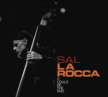 """All the compositions are signed La Rocca but the rest is impeccably balanced and each musician comes out of the adventure with something to remember. Could this be the end? """" JPS, Maison du Jazz"""