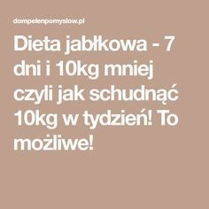 Dieta jabłkowa - 7 dni i 10kg mniej czyli jak schudnąć 10kg w tydzień! To możliwe! Natural Remedies For Heartburn, Herbal Remedies, Fitness Diet, Health Fitness, Avocado Health Benefits, Health Tonic, Diet Drinks, Food Hacks, Herbalism