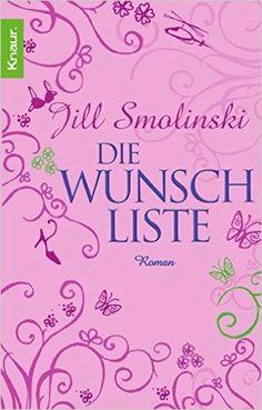 Die Wunschliste: Roman: Amazon.de: Jill Smolinski, Andrea Stumpf, Gabriele Werbeck: Bücher Gelesen