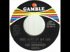 The Intruders - Best Days Of My Life.wmv