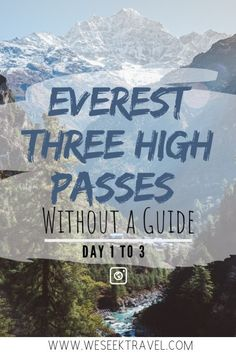 A free detailed guide for those who want to complete the Everest Three High Passes Trek without a guide or porter. New Travel, Ultimate Travel, Cheap Travel, Asia Travel, Group Travel, Wanderlust Travel, Travel Advice, Travel Guides, Travel Tips
