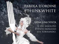 #thinkwhite  #Cenaunavolta è un momento di convivialità aperto a tutti, dove la regola fondamentale è il #bianco, dal dress-code alla tavola, dai piatti alle decorazioni.