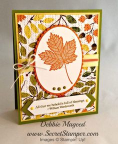handmade Autumn/Thanksgiving card By Debbie Mageed ... large maple leaf focal stamping ... luv how she used embossing folder texture on the patterned paper background ... looks almost like cross stitching ... Stampin' Up!