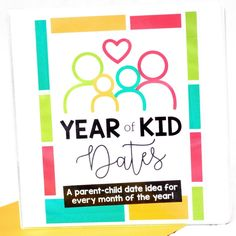 A whole year of parent-kid date ideas! Give the gift of quality time to your family and spend a special date night with your child each month!