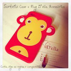 Sorteio: Case + Plug D'ella Acessórios!