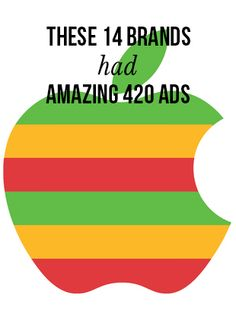 These 14 brands had amazing 420 ads | MassRoots.com