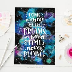 Brush lettering by @carmia.cronje on Instagram. I painted this one a few months ago and finally scanned it in and completed it today  The colourful galaxy background was painted with watercolour and the words were lettered with a brush, scanned into Photoshop, cleaned up, and vectorised and turned to white in Illustrator. Phew!