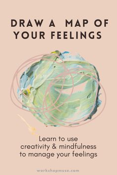 Draw a Map of Your Feelings