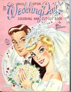 Once Upon A Wedding Day by Bill Woggon Saalfield - Linda - Álbumes web de Picasa