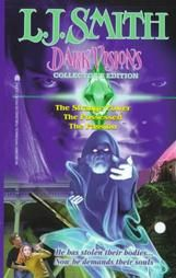 Dark Visions! By L.J. Smith
