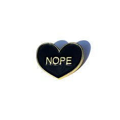 HOME :: Pins & Patches :: Lapel Pins :: NOPE // enamel pin // anti-valentine