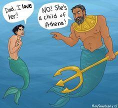 —¡Papá, yo la amo! —¡No! Ella es una hija de Atenea. Oh, dioses... #Percabeth
